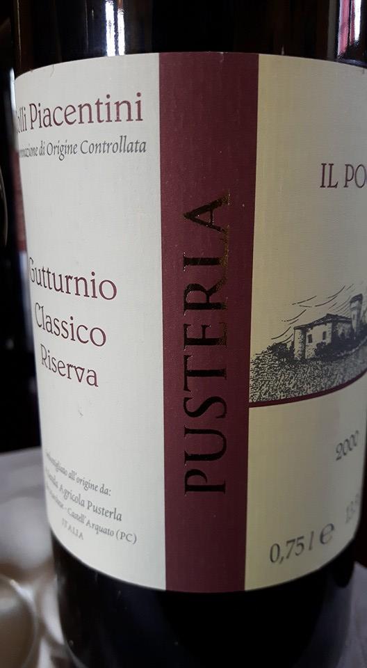 Gutturnio riserva il Poggio Azienda Pusterla vendemmia 2000